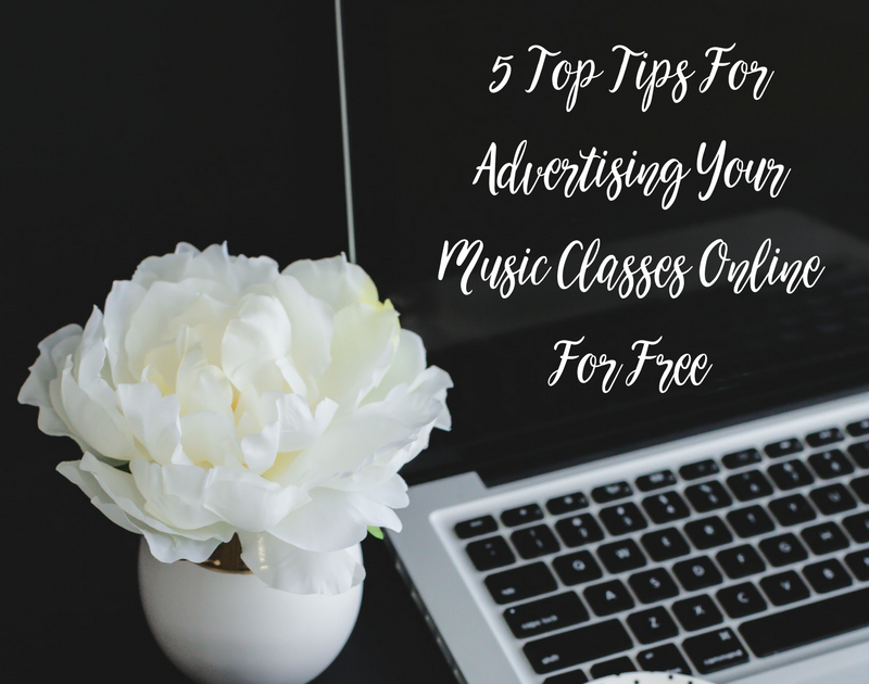 5 Top Tips For Advertising Your Music Classes Online For Free