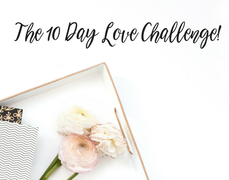 The 10 Day Love Challenge