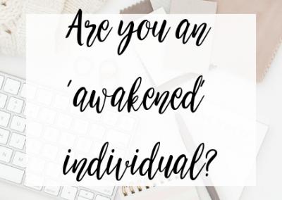 Are you an 'awakened' individual?