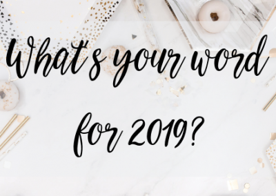 What's your word for 2019? (Apparently everyone has one ?)