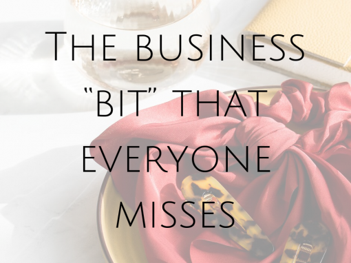 "The business ""bit"" that everyone misses"