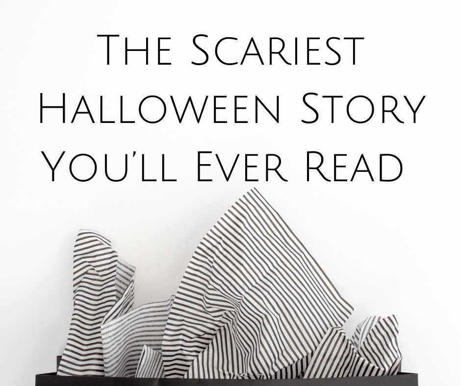 The Scariest Halloween Story You'll Ever Read 👻