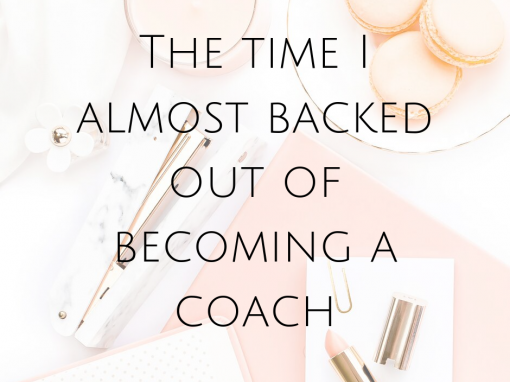 The time I almost backed out of becoming a coach