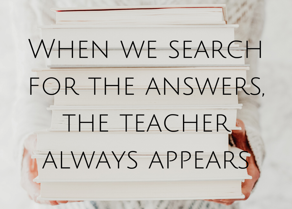 When we search for the answers, the teacher always appears