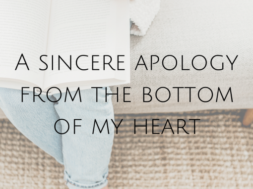 A sincere apology from the bottom of my heart