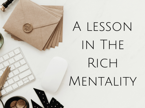 A lesson in The Rich Mentality