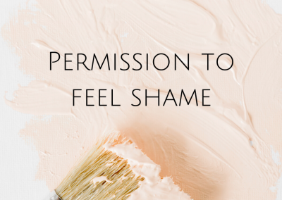 Permission to feel shame