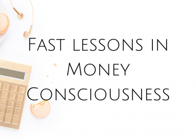 Fast lessons in Money Consciousness