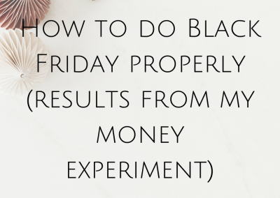 How to do Black Friday properly (results from my money experiment)