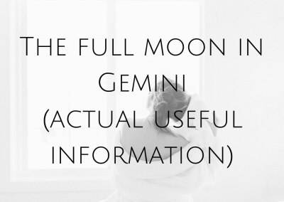 The Full Moon In Gemini (actual useful information)