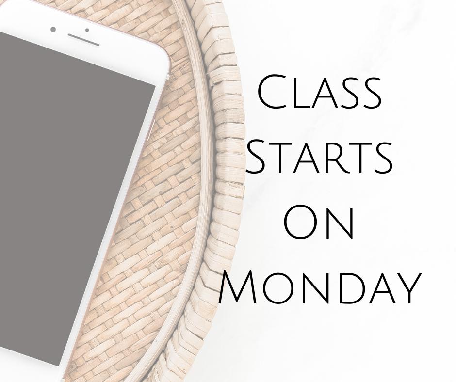 Class Starts On Monday