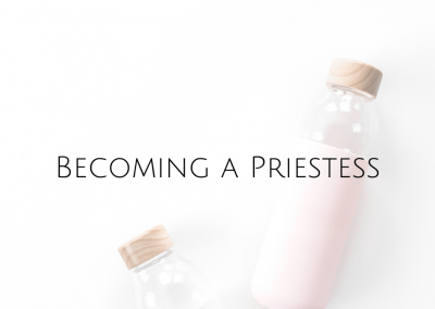 Becoming a Priestess