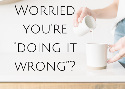 "Worried you're ""doing it wrong""?"