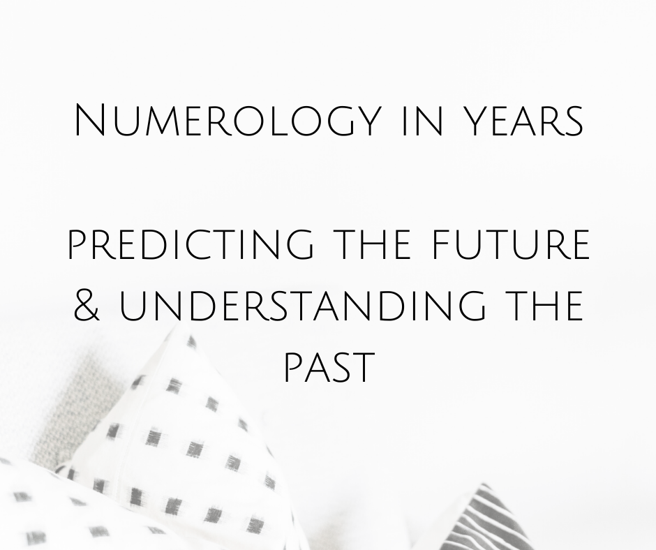 Numerology in years – predicting the future & understanding the past