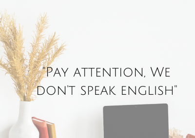"""Pay attention, we don't speak english"""