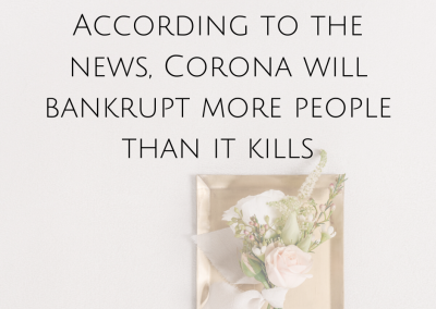 According to the news, Corona will bankrupt more people than it kills