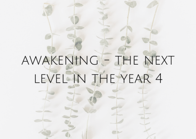 Awakening – the next level in the 4 year
