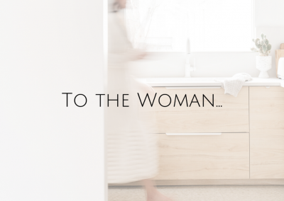 To The Woman…