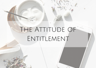 The Attitude of Entitlement
