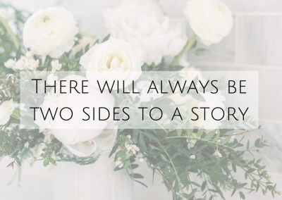 There will always be two sides to a story