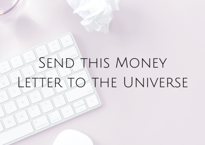 Send this Money Letter to the Universe
