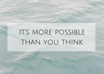 It's more possible than you think