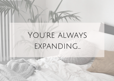 You're always expanding…