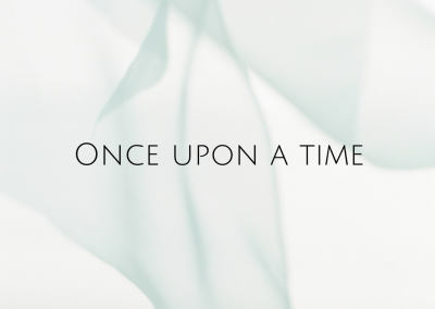 Once Upon a Time – A Fairytale