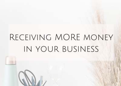 Receiving MORE money in your business