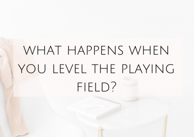 What happens when you level the playing field?