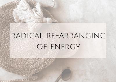 Radical re-arranging of energy