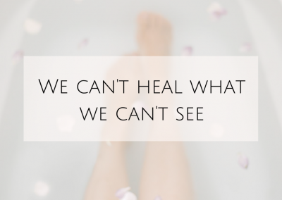 We can't heal what we can't see