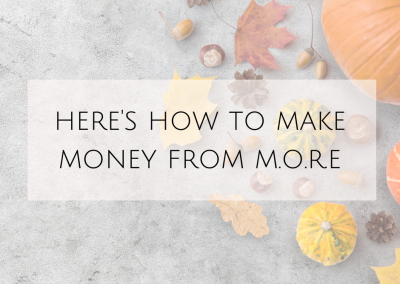 Here's how to make money from M.O.R.E