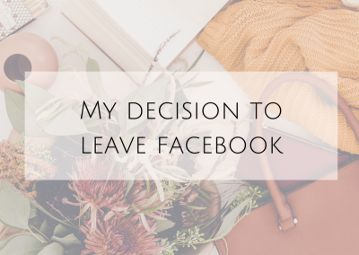 My decision to leave Facebook…