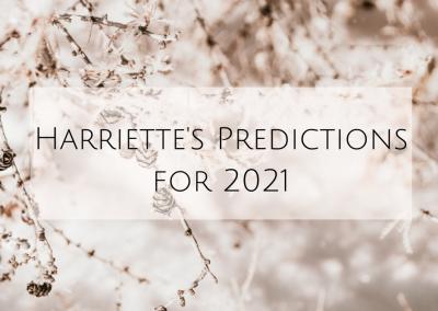 Harriette's Predictions for 2021