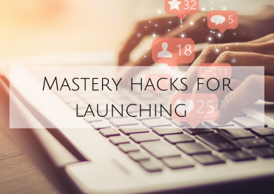 Mastery hacks for launching ?