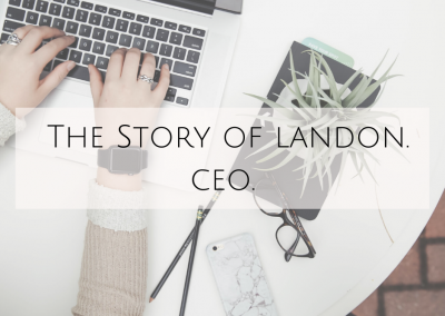 The story of Landon. CEO.