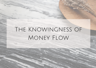 The Knowingness of Money Flow