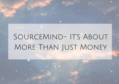 [SourceMind] It's About More Than Just Money