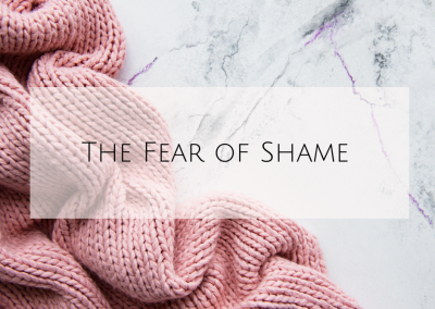 The Fear of Shame