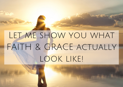 Let me show you what FAITH & GRACE actually look like!