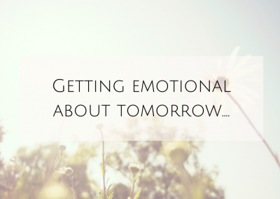 Getting emotional about tomorrow….