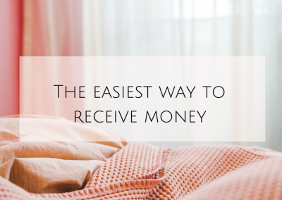 The easiest way to receive money