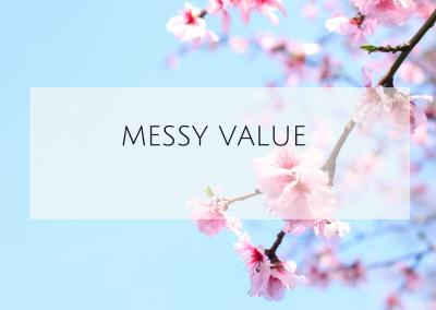 Messy Value
